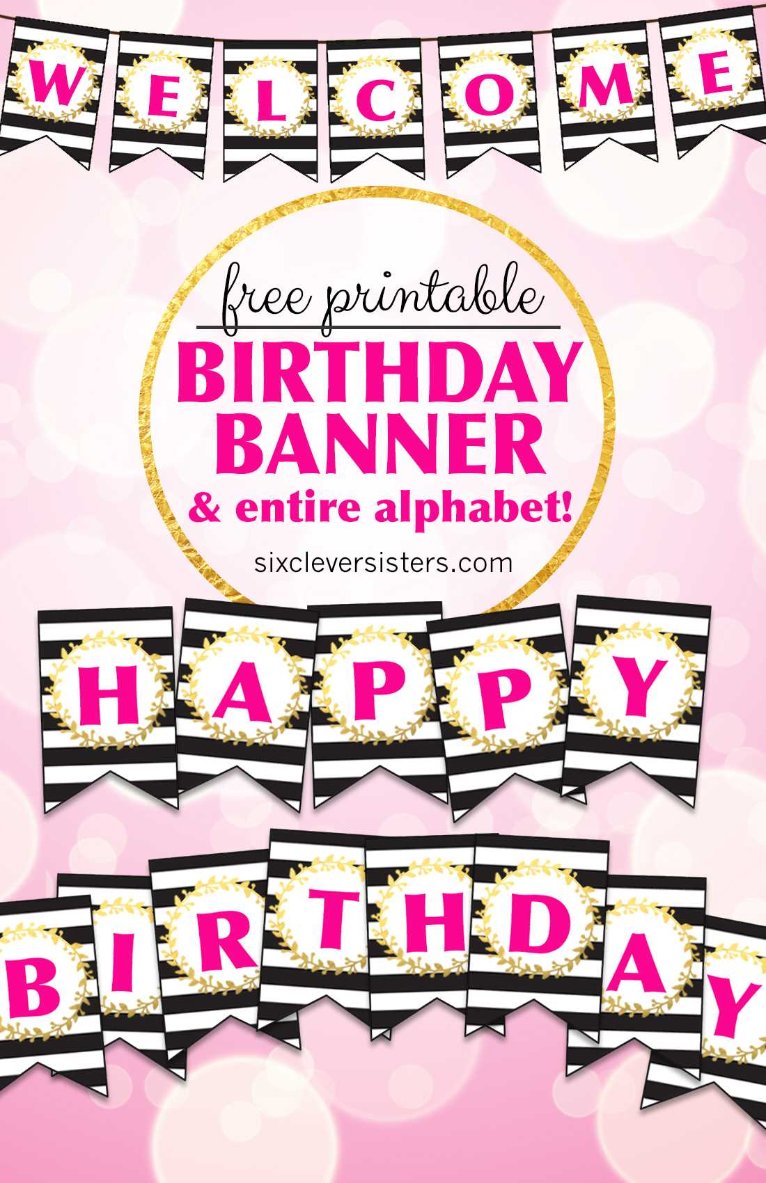 Free Printable Happy Birthday Banner And Alphabet – Six With Regard To Diy Birthday Banner Template